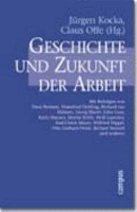 Geschichte und Zukunft der Arbeit PDF