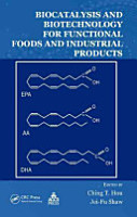 Biocatalysis and Biotechnology for Functional Foods and Industrial Products PDF