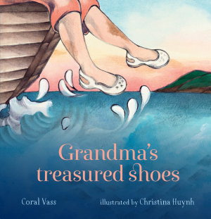 Grandma s Treasured Shoes