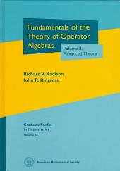 Fundamentals of the Theory of Operator Algebras: Advanced theory: Volume 2