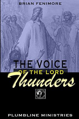 The Voice of the Lord Thunders PDF