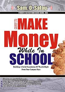 Make Money While in School Book
