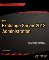 Pro Exchange Server 2013 Administration PDF