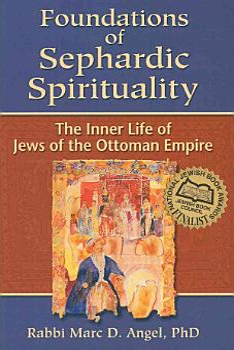 Foundations of Sephardic Spirituality PDF