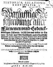 Historica relatio: Oder warhafftige Beschreibunge aller fürnemen vnnd gedenckwürdigen Historien...
