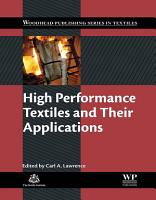High Performance Textiles and Their Applications PDF