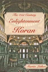 The 21st Century Enlightenment Koran Book PDF
