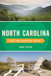 North Carolina Off the Beaten Path®: Discover Your Fun, Edition 11