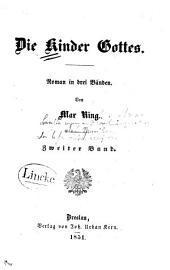 Die Kinder Gottes: Roman in drei Bänden, Band 2