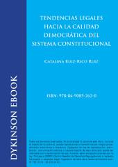 Tendencias legales hacia la calidad democrática del sistema constitucional