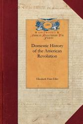 Domestic History Of The American Revolution Book PDF