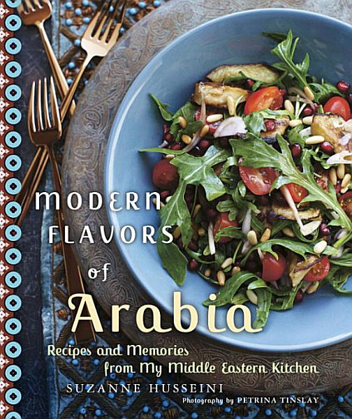 Download Modern Flavors of Arabia Book