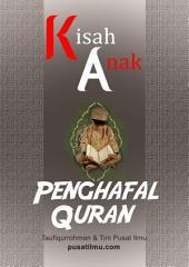 Kisah Anak Penghafal Al-Qur'an
