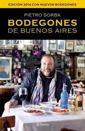 Bodegones de Buenos Aires: Edición 2014 con nuevos bodegones