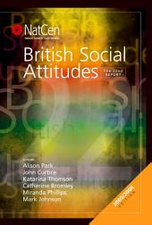 British Social Attitudes: The 22nd Report