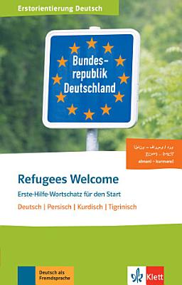 Refugees Welcome  Dari Farsi  Tigri   Buch   Audio Online PDF