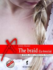 The braid (La treccia)