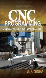 CNC Programming using Fanuc Custom Macro B