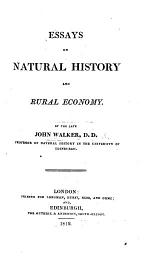 Essays on Natural History and Rural Economy