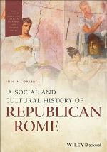 A Social and Cultural History of Republican Rome