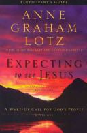 Expecting to See Jesus Participant s Guide with DVD PDF