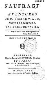 Naufrage et Aventures de M. Pierre Viaud