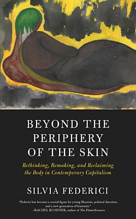 Beyond the Periphery of the Skin PDF
