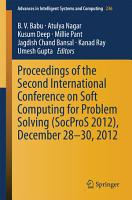 Proceedings of the Second International Conference on Soft Computing for Problem Solving  SocProS 2012   December 28 30  2012 PDF