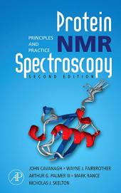 Protein NMR Spectroscopy: Principles and Practice, Edition 2