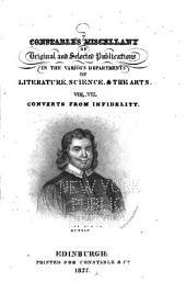 Converts from Infidelity: Hon. Robert Boyle. Captain James Wilson. Soame Jenyns. Dr. Thomas Bateman. Baron Haller. Rev. John Newton. M. De La Harpe. John Bunyan