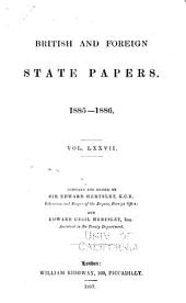 British and Foreign State Papers: Volume 77