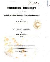 Mathematische Abhandlungen besonders aus dem Gebiete der hohern Arithmetik und der elliptischen Functionen