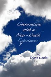 Conversations With A Near Death Experiencer Book PDF