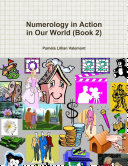 Numerology in Action in Our World  Book 2