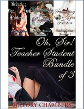 Oh, Sir! - Teacher-Student Bundle of 3