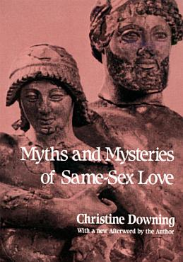 Myths and Mysteries of Same Sex Love PDF