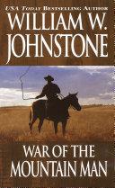 War Of The Mountain Man
