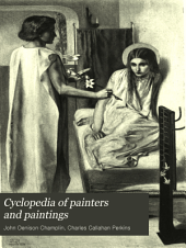 Cyclopedia of Painters and Paintings: Volume 2