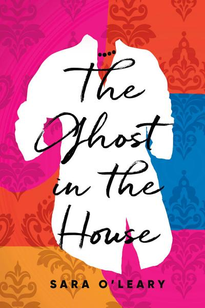 Download The Ghost in the House Book