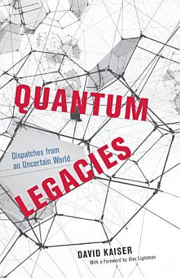 Quantum Legacies