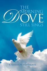 The Morning Dove Still Sings Book PDF