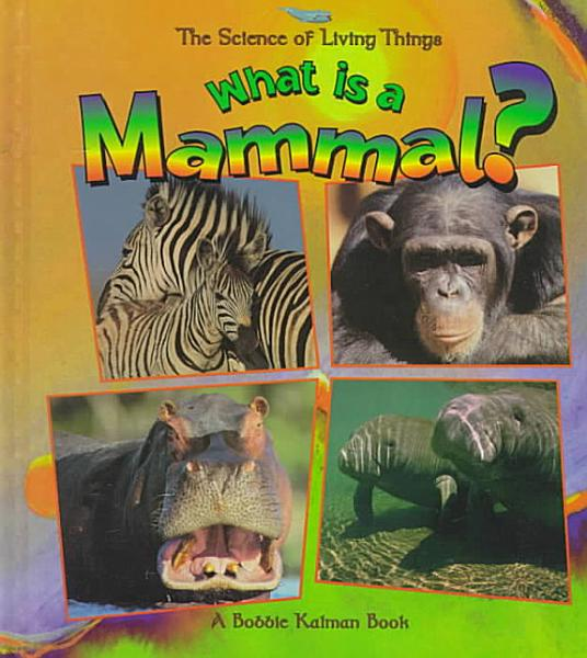 Download What is a Mammal  Book