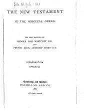 The New Testament in the Original Greek: Volume 2
