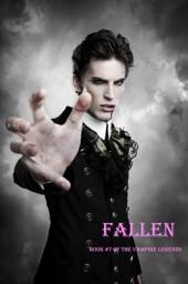 Fallen (Book #7 of the Vampire Legends)