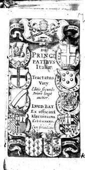 De principatibus Italiae, tractatus varii
