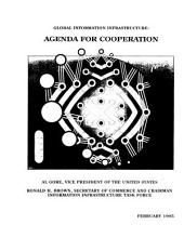The Global Information Infrastructure: Agenda for Cooperation