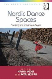 Nordic Dance Spaces: Practicing and Imagining a Region