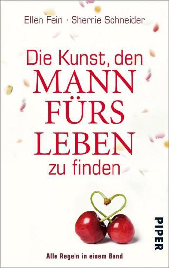 Die Kunst  den Mann f  rs Leben zu finden PDF
