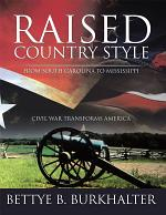 Raised Country Style from South Carolina to Mississippi