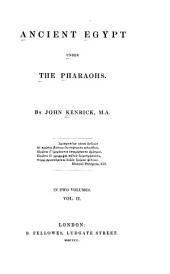 Ancient Egypt Under the Pharaohs: Volume 2